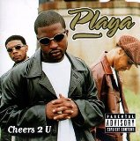 Cheers 2 U Lyrics Playa