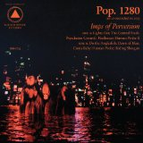 Imps of Perversion Lyrics Pop. 1280