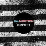 Chapter II (EP) Lyrics The Audition