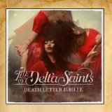 Death Letter Jubilee Lyrics The Delta Saints