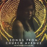 Songs from Church Avenue Lyrics The Reverend John DeLore