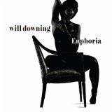 Euphoria Lyrics Will Downing