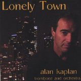 Lonely Town Lyrics Alan Kaplan