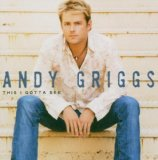 Miscellaneous Lyrics Andy Griggs F/