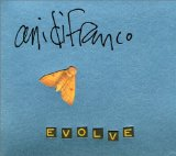 Evolve Lyrics Ani Difranco