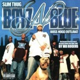 Boyz-N-Blue Lyrics Boss Hogg Outlawz