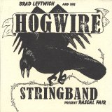 Rascal Fair Lyrics Brad Leftwich and the Hogwire Stringband