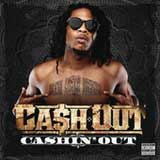 Cashin' Out (Single) Lyrics Ca$h Out