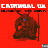 Blade of the Ronin Lyrics Cannibal Ox