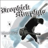 Blackout Lyrics Dropkick Murphys