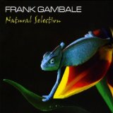 Natural Selection Lyrics Frank Gambale