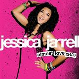 Almost Love (24/7) [Single] Lyrics Jessica Jarrell
