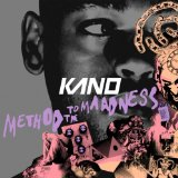 Method To The Maadness Lyrics Kano