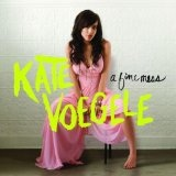 A Fine Mess Lyrics Kate Voegele