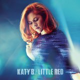 Little Red Lyrics Katy B