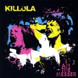 I Am The Messer Lyrics Killola