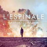 Last Days of Adam Lyrics L' Espinale