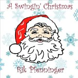 A Swingin' Christmas Lyrics Rik Pfenninger
