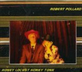 Honey Locust Honky Tonk Lyrics Robert Pollard