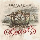 Coast Lyrics Shane Smith and The Saints