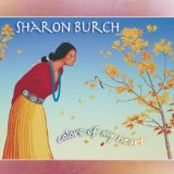 Colors of My Heart Lyrics Sharon Burch