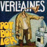 Pot Boiler Lyrics The Verlaines