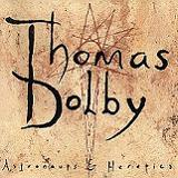 Astronauts And Heretics Lyrics Thomas Dolby