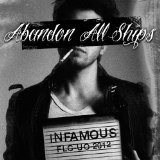 Infamous Lyrics Abandon All Ships