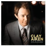 Steadfast Lyrics Clay Aiken