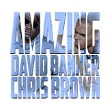Amazing (Single) Lyrics David Banner