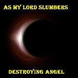 As My Lord Slumbers Lyrics Destroying Angel