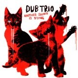 Another Sound Is Dying Lyrics Dub Trio