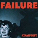 Comfort Lyrics Failure