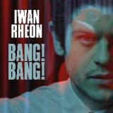 Bang!Bang! Lyrics Iwan Rheon