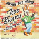 Swing The Mood (Single) Lyrics Jive Bunny And The Mastermixers