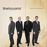 There's a Testimony Lyrics Liberty Quartet