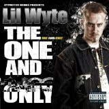 The One and Only Lyrics Lil Wyte