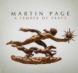 A Temper of Peace Lyrics Martin Page