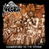 Condemned to the System Lyrics Nausea