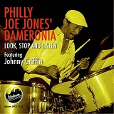 Look, Stop And Listen Lyrics Philly Joe Jones' Dameronia