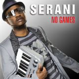No Games Lyrics Serani