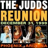 The Judds Reunion Live Lyrics The Judds