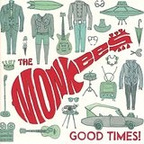 Good Times! Lyrics The Monkees