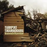 Diamonds & Gasoline Lyrics Turnpike Troubadours