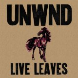 Live Leaves Lyrics Unwound