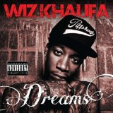The Dream Lyrics Wiz Khalifa