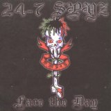 Face The Day Lyrics 24-7 Spyz