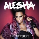 The Entertainer Lyrics Alesha Dixon
