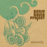 Sincerely Lyrics Benjy Davis Project