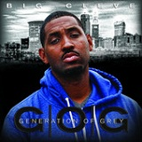 Generation of Grey Lyrics Big Cleve